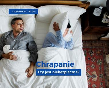 Chrapanie- leczenie LASERMED Nowy Targ