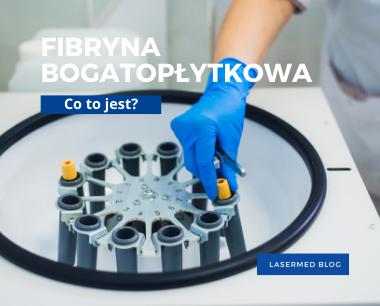 Fibryna bogatopłytkowa- co to jest?