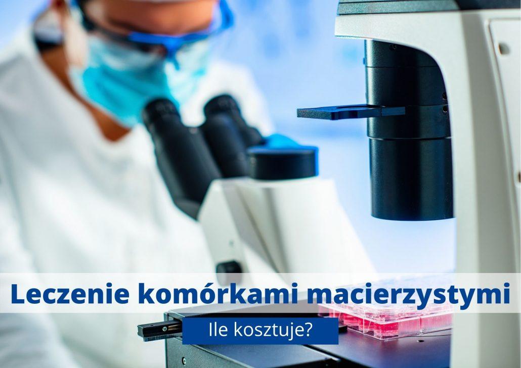 Ile kosztuje leczenie komórkami macierzystymi?