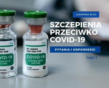 Szczepionka na COVID - pytania